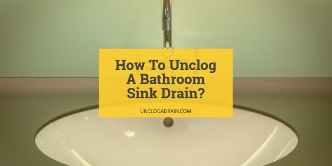 how to unplug bathroom sink how to unclog a bathroom sink drain 12 methods that work 23496