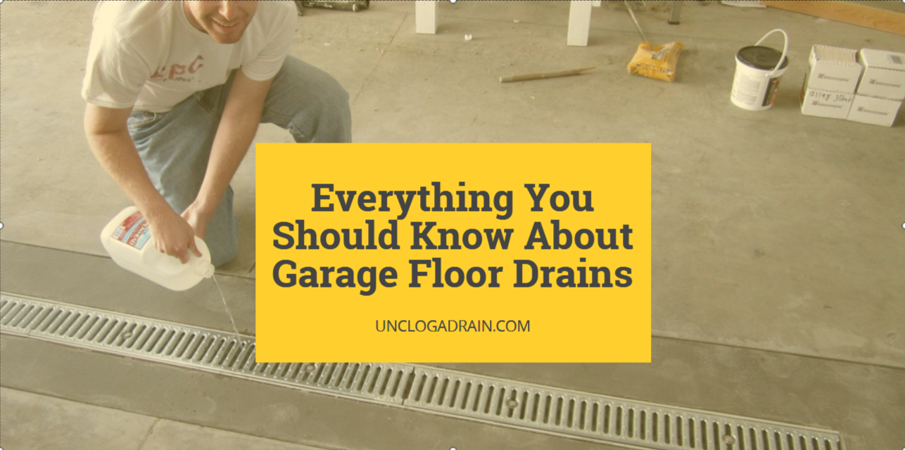 Everything You Should Know About Garage Floor Drains