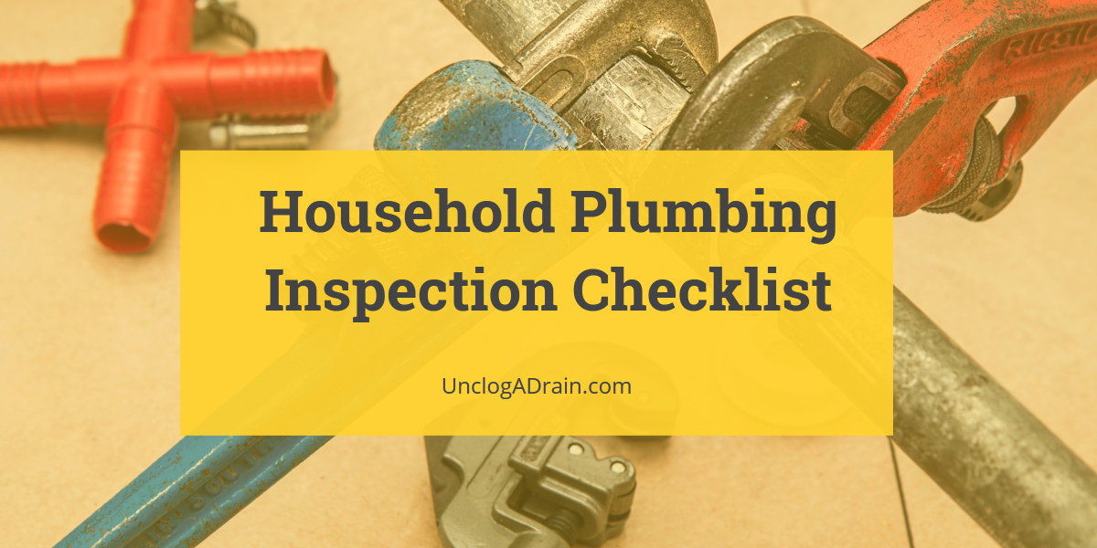 Household Plumbing Inspection Checklist