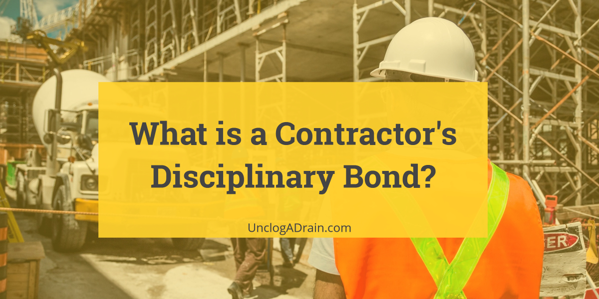 What is a Contractor's Disciplinary Bond?